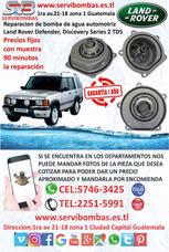 Reparación De Bomba De Agua Land Rover Td5 5.0 Guatemala