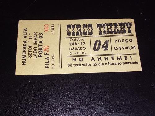 Ingresso Antigo Do Circo Tihany De 1981