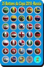 35 Boton Bottons 45mm - Copa Mundo 2018 Rússia- Opção De Imã
