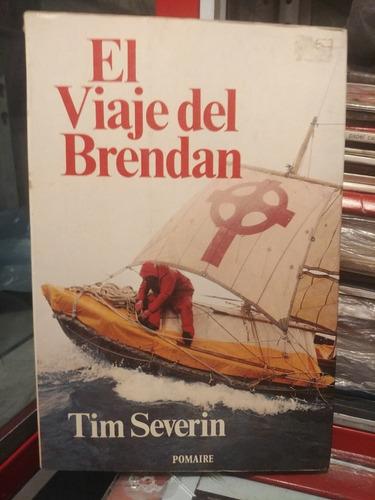 Imagen 1 de 2 de El Viaje Del Brendan Por Tim Severin