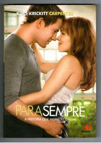 Livro: Para Sempre - Kim E Krickitt Carpenter - Seminovo