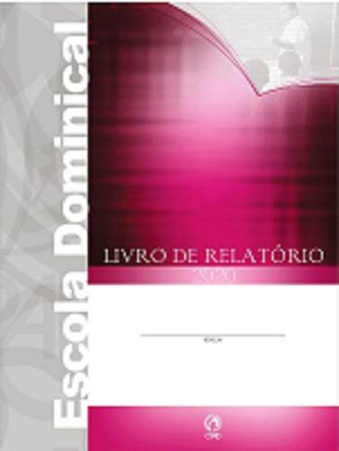 Imagem 1 de 2 de Livro De Relatório - Escola Dominical