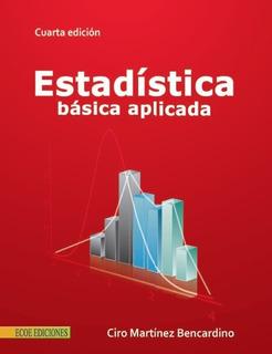 Estadistica Basica Aplicada Ciro Martinez