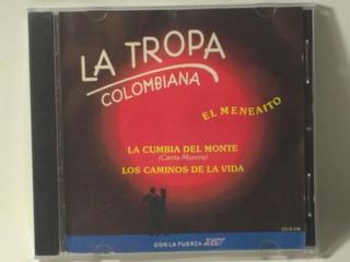 Cd La Tropa Colombiana El Meneaito Discos Dmy 1996 -mgf-