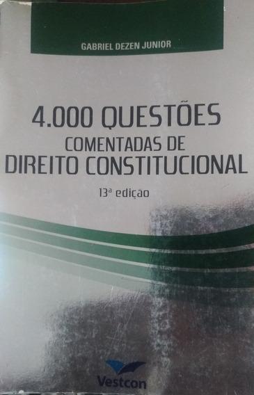 4.000 Questões Comentadas De Direito Constitucional - 13° Ed