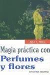 Magia Practica Con Perfumes Y Flores (coleccion Dragon) - S