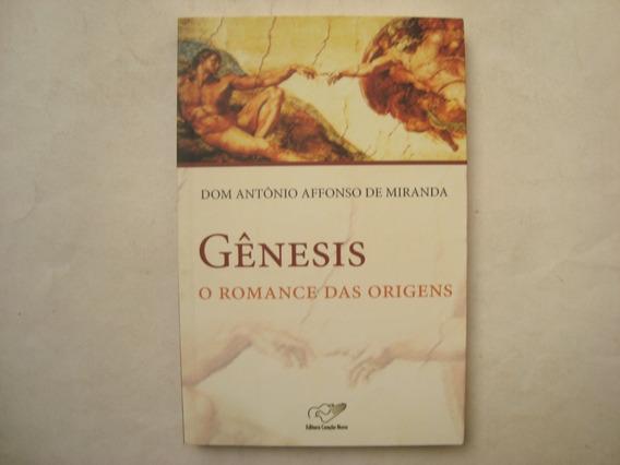 Livro Gênesis: O Romance Das Origens - Dom Antônio Miranda
