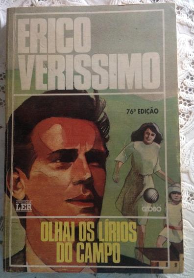 Livro: Olhai Os Lirios Do Campo - 76ª Edição - Erico Verissi