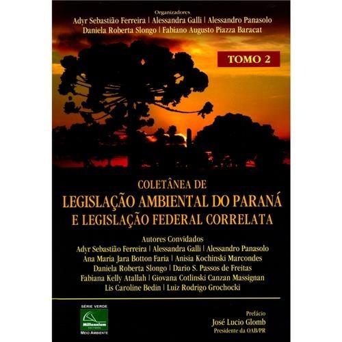 Livro Coletânea De Legislação Ambiental Do Paraná Tomo 2