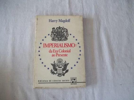 Harry Magdoff - Imperialismo Da Era Ao Presente - Didático