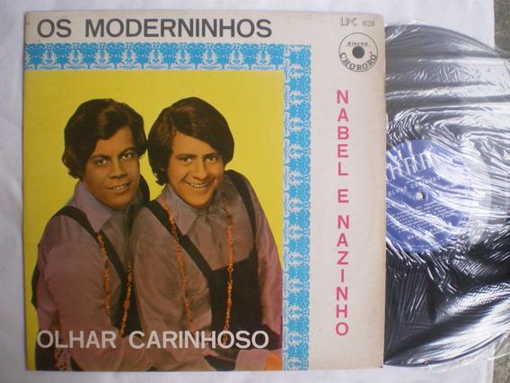 Lp - Os Moderninhos - Nabel E Nazinho / Olhar Carinhoso /cho