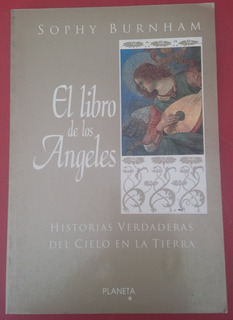 El Libro De Los Angeles, Sophy Burnham, Edt. Planeta