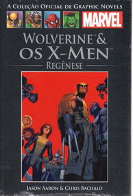 Graphic Novels 80 Wolverine & Os X-men Regênese Salvat