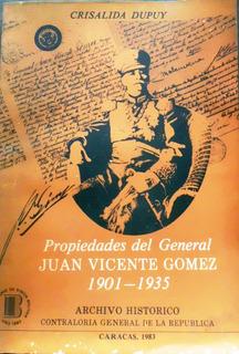Propiedades Del General Juan Vicente Gomez