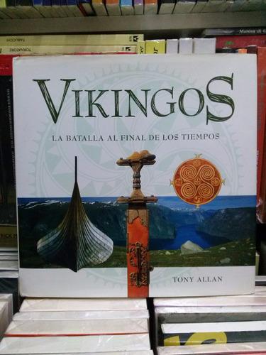 Imagen 1 de 4 de Vikingos La Batalla Final De Los Tiempos - Tony Allan Td