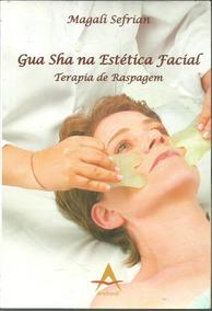 A409 - Gua Sha Na Estética Facial - Magalí Sefrían