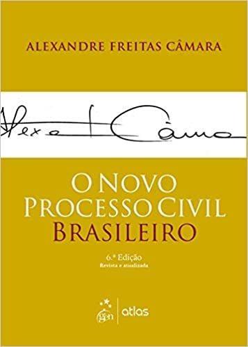 Livro O Novo Processo Civil Brasileiro, 6ª Ed 2020, Câmara