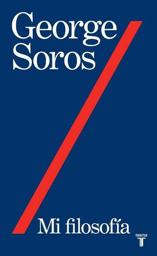 Mi Filosofía / George Soros (envíos)