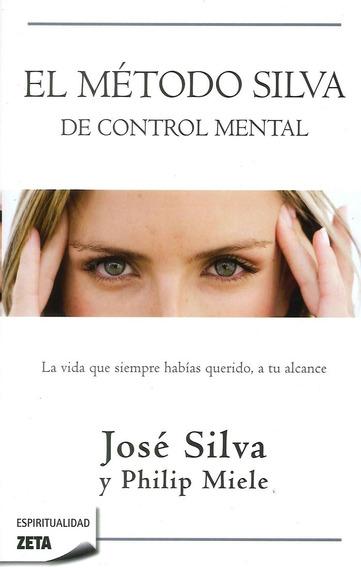 Método Silva De Control Mental - Silva Jose