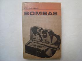 Livro Bombas - Perry O. Black