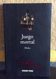 Juego Mortal, Moka, El Lado Oscuro