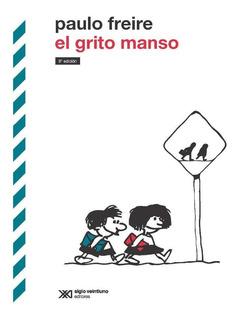 El Grito Manso - Paulo Freire