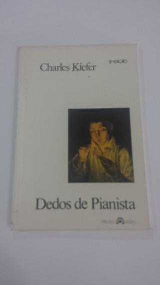 Charles Kiefer - Dedos De Pianista