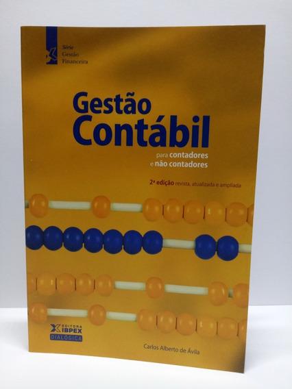Livro: Gestão Contábil Para Contadores E Não Contadores