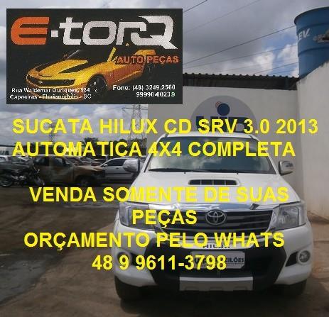 Sucata Toyota Hilux Srv 3.0 4x4 Cd Automática 2013