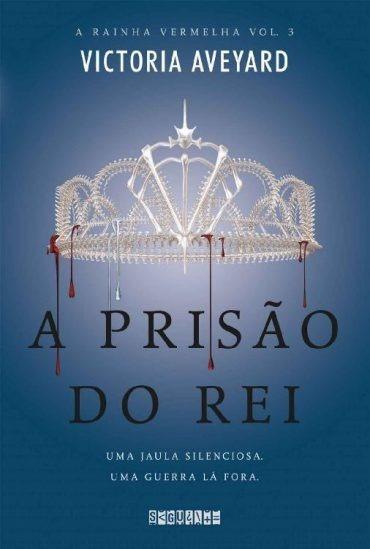 Livro A Prisão Do Rei - A Rainha Vermelha Vol. 3