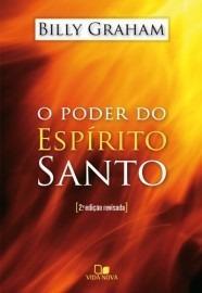 O Poder Do Espirito Santo | Billy Graham | Ed.vida Nova