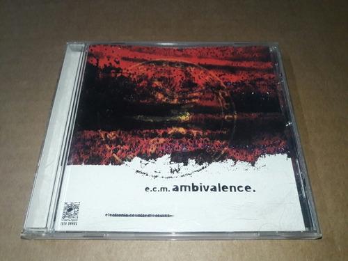 E.c.m. - Ambivalence (cd Imp)