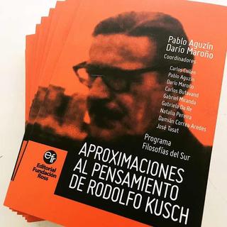 Aproximaciones Al Pensamiento De Rodolfo Kusch