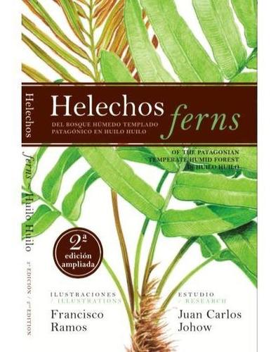 Imagen 1 de 4 de Helechos - Juan Carlos Johow Y Francisco Ramos