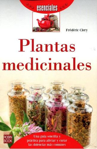 Plantas Medicinales . Esenciales