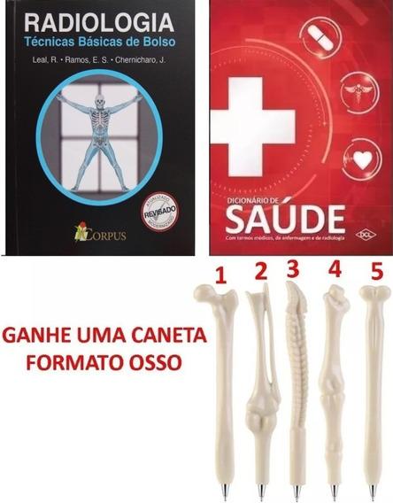 Radiologia Técnicas Básicas De Bolso + Dicionário De Termos