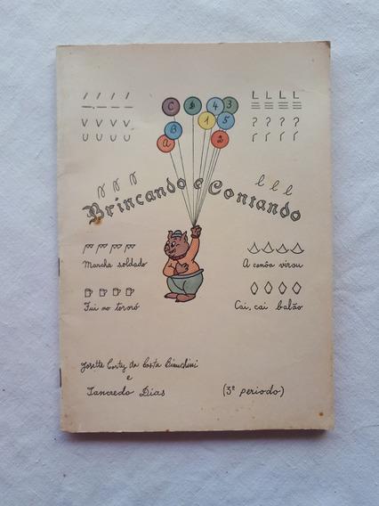 Livro Brincando E Contando Didático Antigo