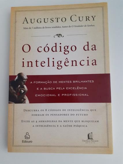 Livro - O Código Da Inteligência - Augusto Cury - Seminovo