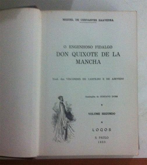 O Engenhoso Fidalgo Don Quixote De La Mancha - Antigo E Raro