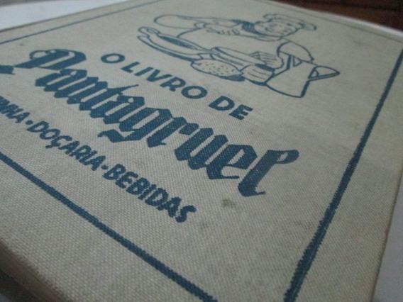 Livro Pantagruel Bertha Rosa Limpo Ano 1955 Usado R.704