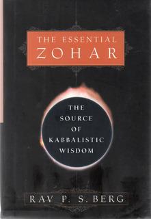 A1 - Rav P. S. Berg - The Essential Zohar, Kabbalah Libro