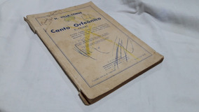 Heitor Villa-lobos Canto Orfeonico 2º Volume