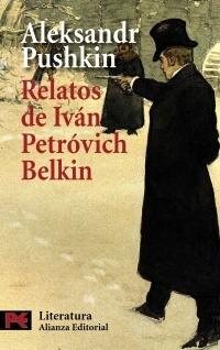 Relatos De Iván Petrovich Belkin, Pushkin, Alianza