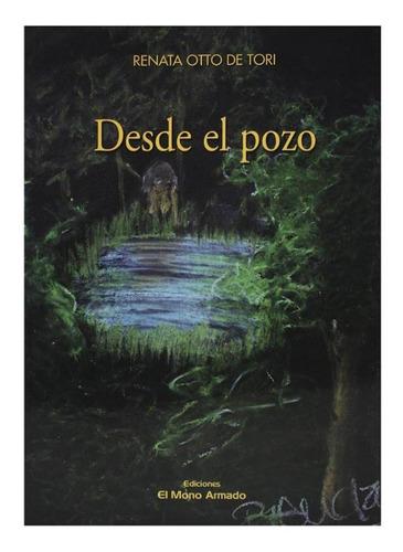 Desde El Pozo - Renata Otto De Tori