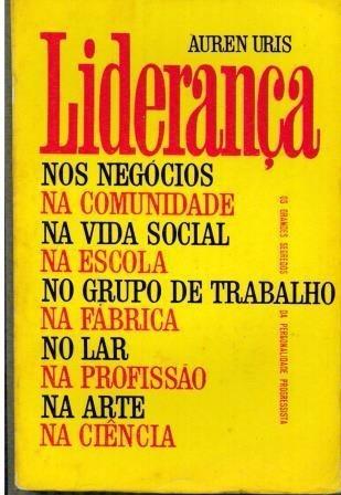 Livro Liderança - Auren Uris - 226 Paginas