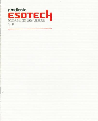 Manual Gradiente T-ii Esotech - Cópia Dig. 18 Pgs