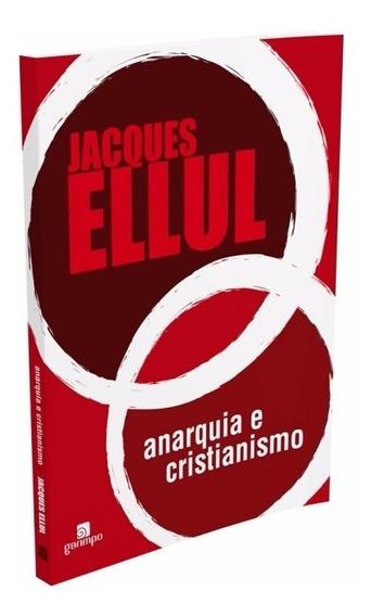 Anarquia E Cristianismo - Editora Garimpo