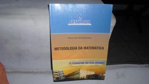 '' Livro Metodologia Da Matemática ''