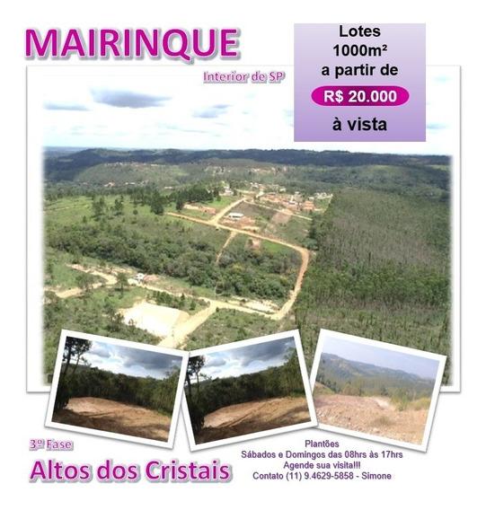 Mega Liquidação De Terrenos Em Mairinque De 1000m² R$ 20 Mil