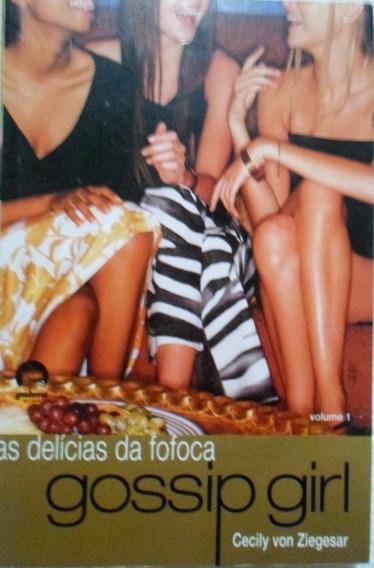 Livro As Delícias Da Fofoca - Cecily Von Zieg 253 Pg